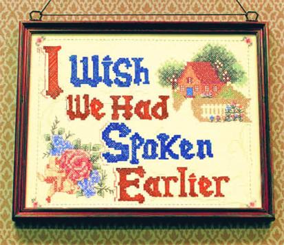 wish we'd spoken